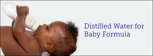 Distilled Water for Baby Formula
