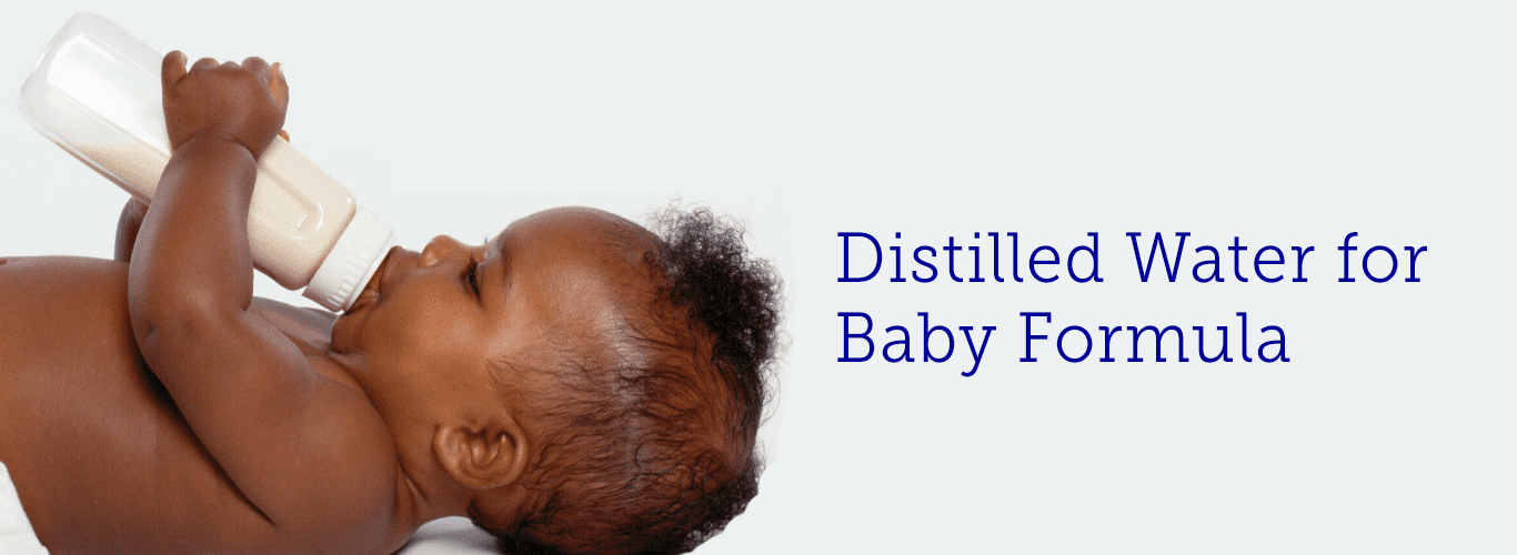 Distilled Water for Babies